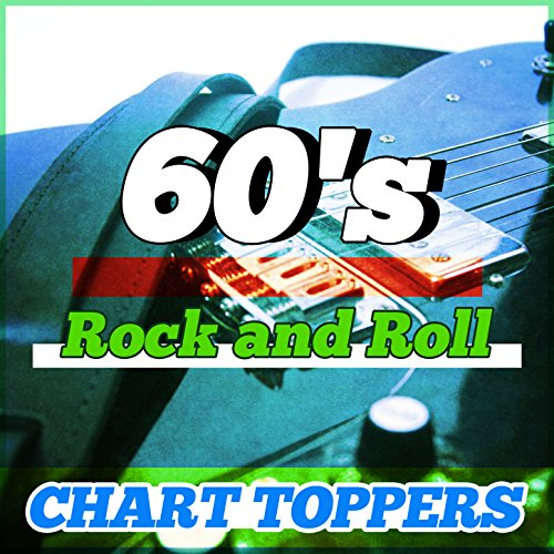 60's Rock 'N' Roll - Chart Toppers