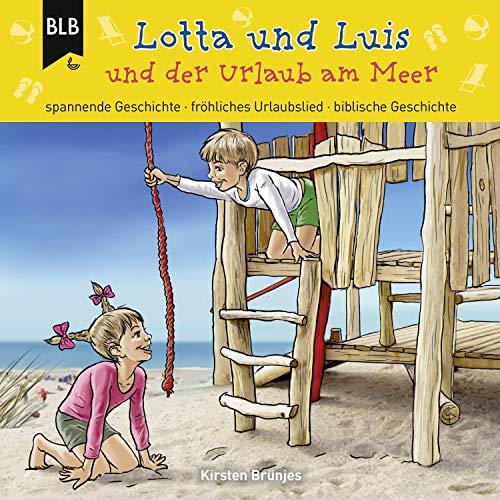 Lotta und Luis und der Urlaub am Meer Titelbild