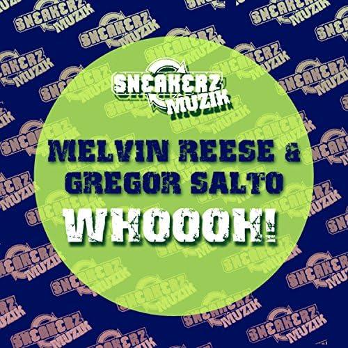 Melvin Reese & Gregor Salto