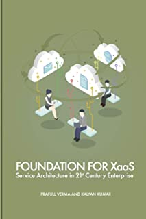 Foundation for XaaS: Service Architecture in 21st Century Enterprise