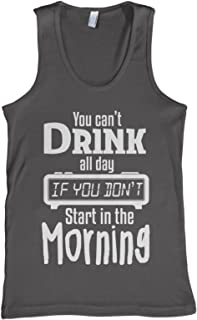 Men's You Can't Drink All Day Tank Top