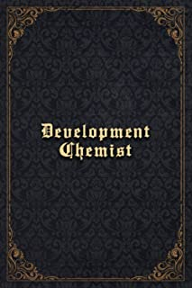 Development Chemist Notebook Planner - Development Chemist Job Title Working Cover To Do List Journal: Cute, Hourly, 120 P...