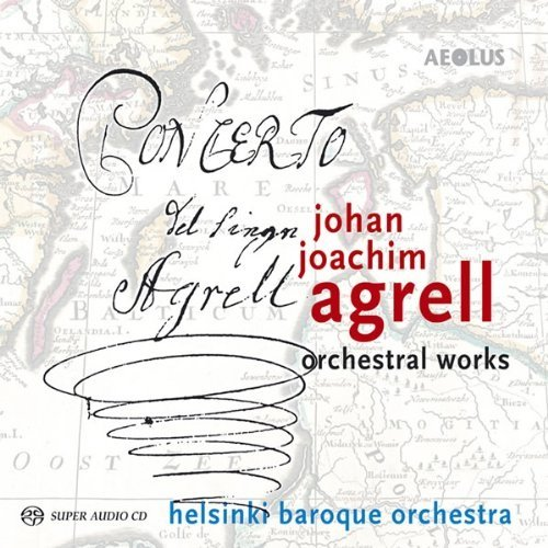 J. J. Agrell: Oeuvres Orchestrales