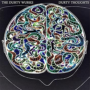 Durty Thoughts