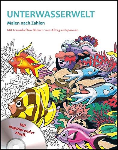 Malen nach Zahlen mit CD - Unterwasserwelt