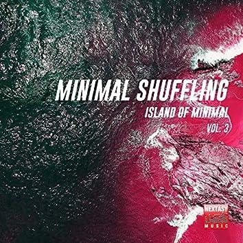 Minimal Shuffling, Vol. 3 (Island Of Minimal)