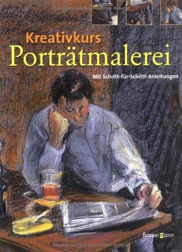 Kreativkurs  Porträtmalerei: Mit Schritt-für-Schritt-Anleitungen