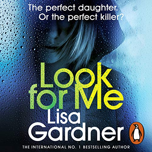 Look for Me     Detective D. D. Warren, Book 9              By:                                                                                                                                 Lisa Gardner                               Narrated by:                                                                                                                                 Regina Reagan                      Length: 11 hrs and 27 mins     38 ratings     Overall 4.5