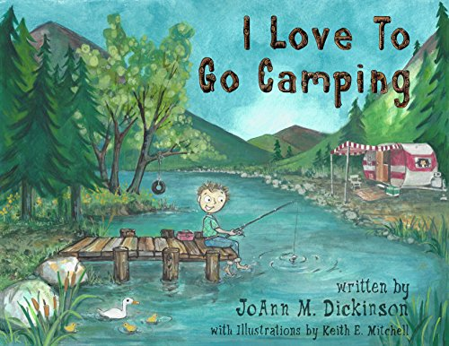 I Love to Go Camping