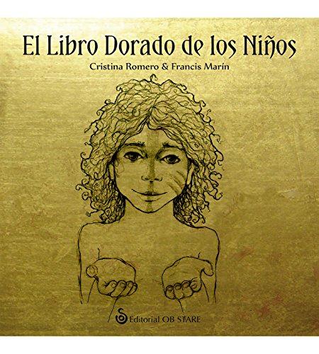 El Libro Dorado de los Niños (Letritas de Amor)