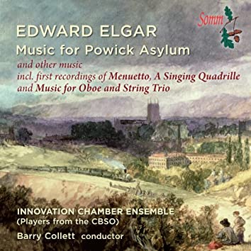 Elgar: Music for Powick Asylum