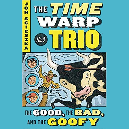 The Good, the Bad, and the Goofy audiobook cover art