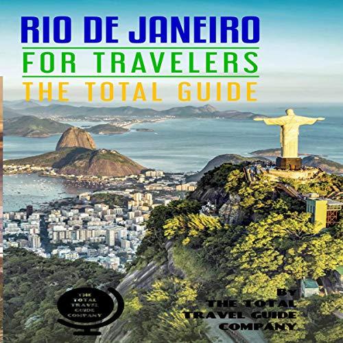 Rio De Janeiro for Travelers: The Total Guide audiobook cover art