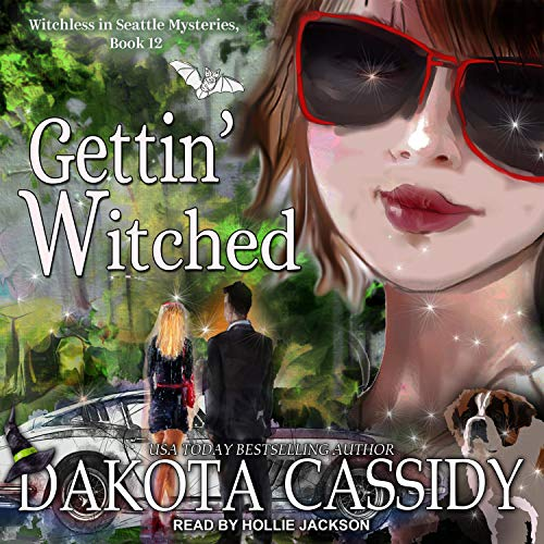 Gettin' Witched Audiobook By Dakota Cassidy cover art