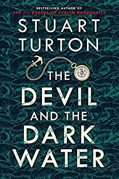 The Devil and the Dark Water by Stuart Turton science fiction and fantasy book and audiobook reviews