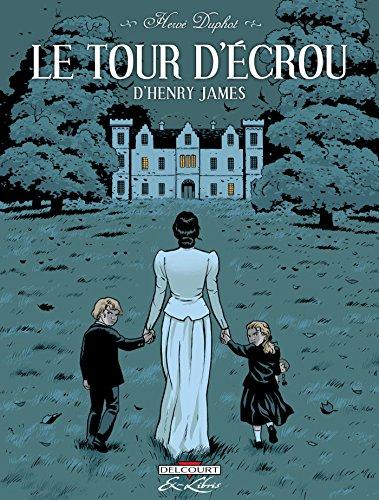 Tour d'écrou : de Henry James (French Edition)
