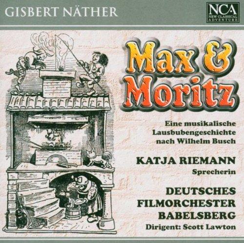 Gisbert Näther (*1948): Max und Moritz - Eine musikalische Lausbubengeschichte nach Wilhelm Busch