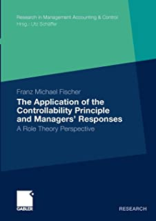 The Application of the Controllability Principle and Managers' Responses: A Role Theory Perspective