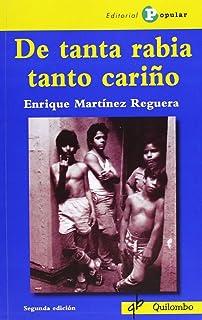 DE TANTA RABIA TANTO CARIÑO (Quilombo (popular))