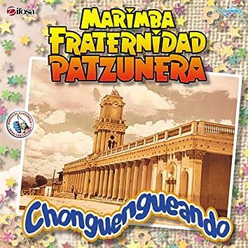 Chonguengueando. Música de Guatemala para los Latinos
