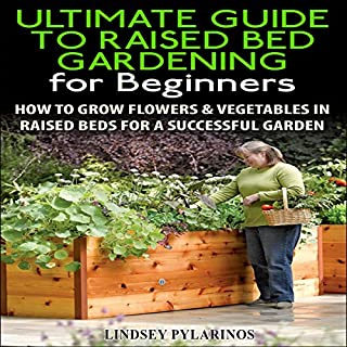 The Ultimate Guide to Raised Bed Gardening for Beginners, 2nd Edition audiobook cover art