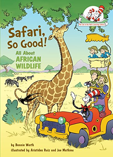 Safari, So Good!: All About African Wildlife