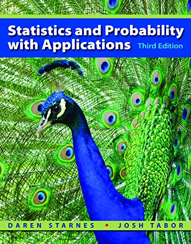 Compare Textbook Prices for Statistics and Probability with Applications High School Third Edition ISBN 9781464122163 by Starnes, Daren S.,Tabor, Josh
