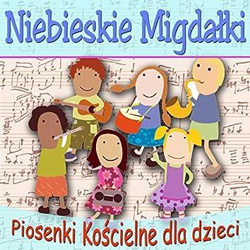 Niebieskie Migdalki Piosenki Religijne Dla Dzieci