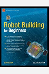 Robot Building for Beginners (Technology in Action) (English Edition) Format Kindle