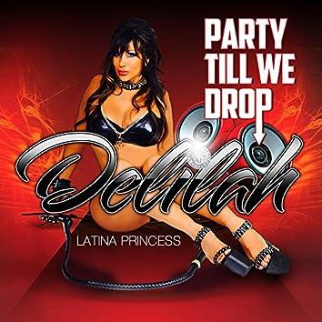 Party Till We Drop