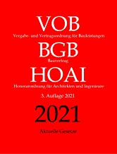 Vergabe- und Vertragsordnung für Bauleistungen (VOB), Bauvertrag (BGB), Honorarordnung für Architekten und Ingenieure (HOA...