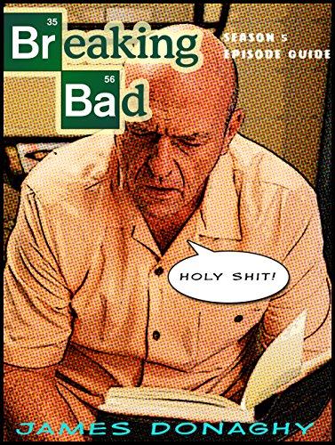 Breaking Bad Season 5 episode guide (English Edition)