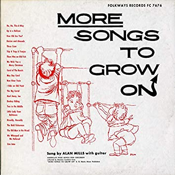 More Songs to Grow On
