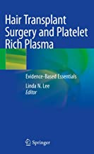 Hair Transplant Surgery and Platelet Rich Plasma: Evidence-Based Essentials