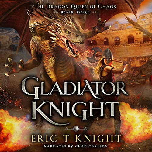 Gladiator Knight (A Coming of Age Epic Fantasy Adventure)  By  cover art
