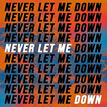 Never Let Me Down (feat. Ramone Williams)