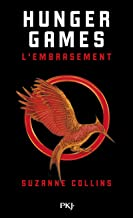 Hunger Games - Tome 2 : L'embrasement [ edition poche ] (Hors collection sériel) (French Edition)