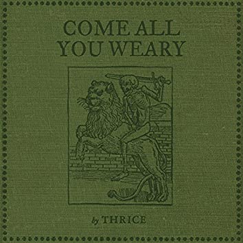 Come All You Weary