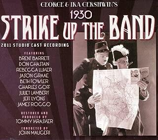 Strike Up the Band 1930 2011 Studio Cast