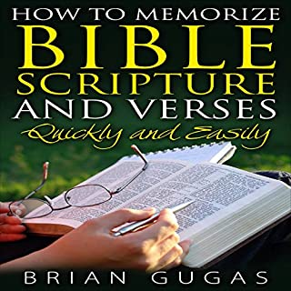 How to Memorize Bible Scriptures and Verses: Quickly and Easily audiobook cover art