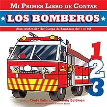 By Cindy Entin Mi Primer Libro De Contar: Los Bomberos (Spanish Edition) (Brdbk) [Board book]