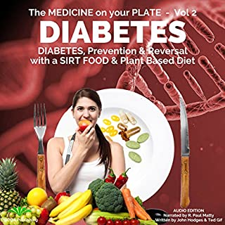 Diabetes: Understanding Diabetes, Prevention & Reversal with a Sirt Food & Plant Based Diet cover art
