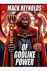 Of Godlike Power Kindle Edition