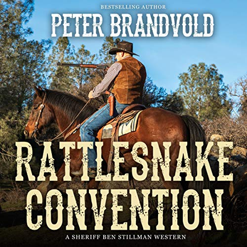 Rattlesnake Convention Audiobook By Peter Brandvold cover art