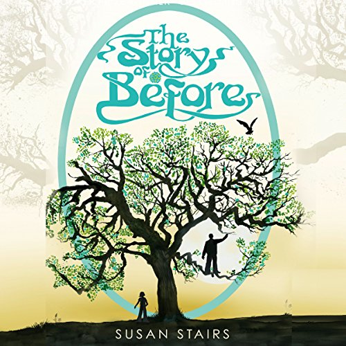 The Story of Before audiobook cover art