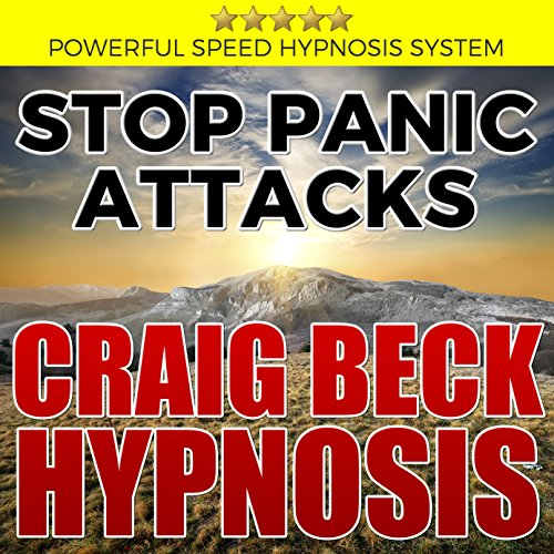 Stop Panic Attacks: Craig Beck Hypnosis audiobook cover art