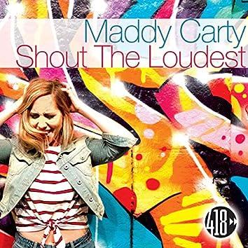 Shout the Loudest