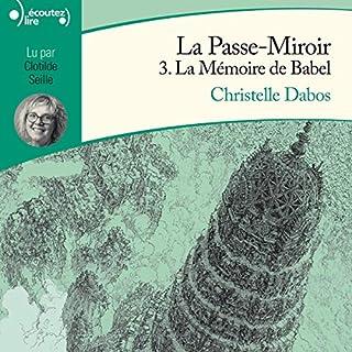Couverture de La mémoire de Babel