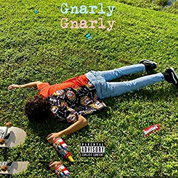 Gnarly (feat. Messy)