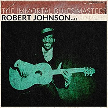 The Immortal Blues Masters, Vol. 2 (Remastered)